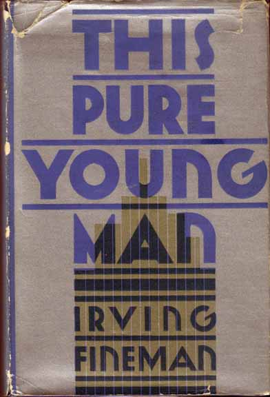 This Pure Young Man. Irving FINEMAN