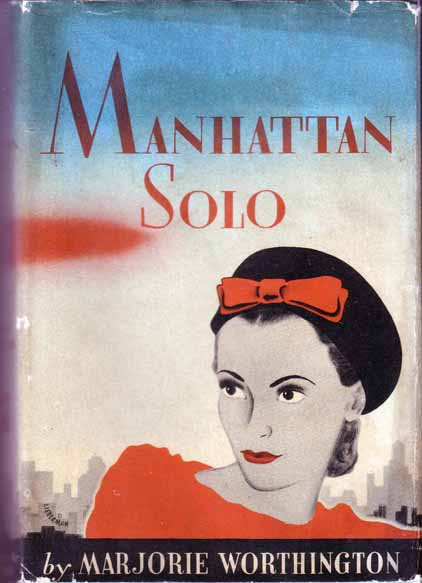 Manhattan Solo. Marjorie WORTHINGTON