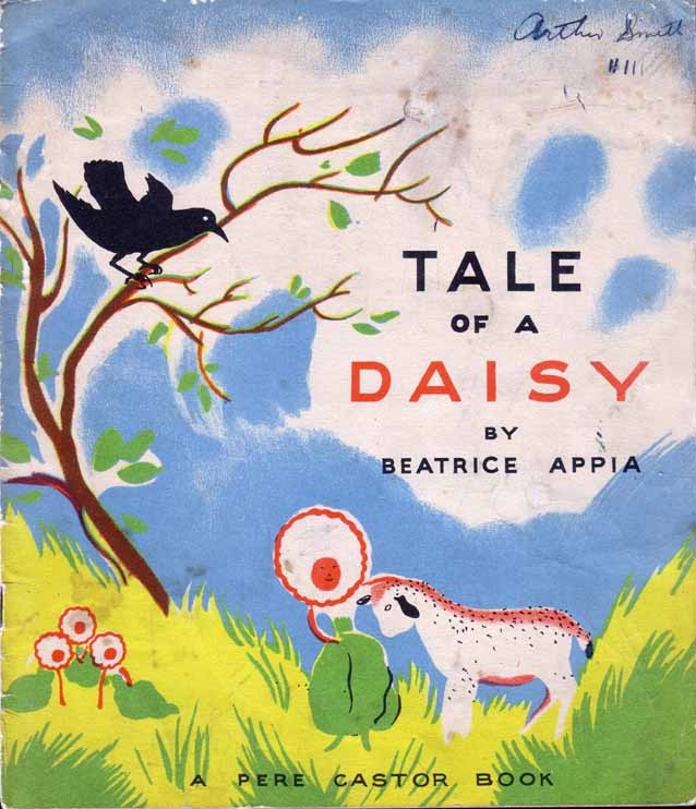 Tale of a Daisy, A Pere Castor Book. Beatrice APPIA