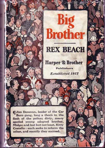 Big Brother and Other Stories. Rex BEACH