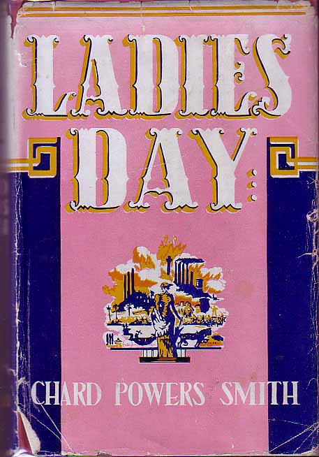 Ladies Day. Chard Powers SMITH.