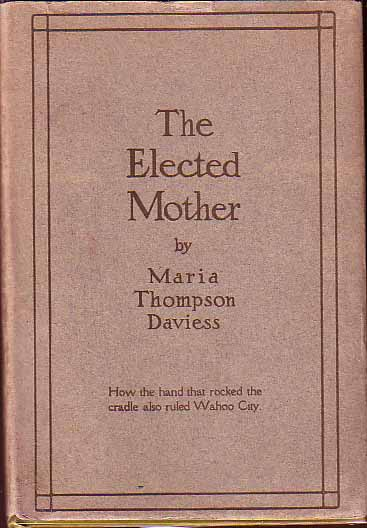 The Elected Mother. Maria Thompson DAVIESS