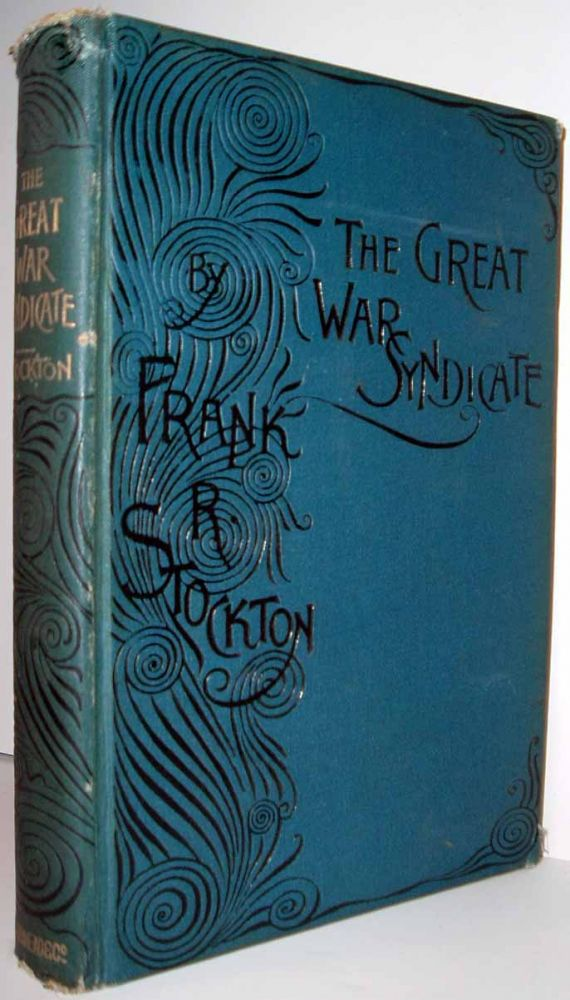 The Great War Syndicate (BUSINESS FANTASY). Frank STOCKTON
