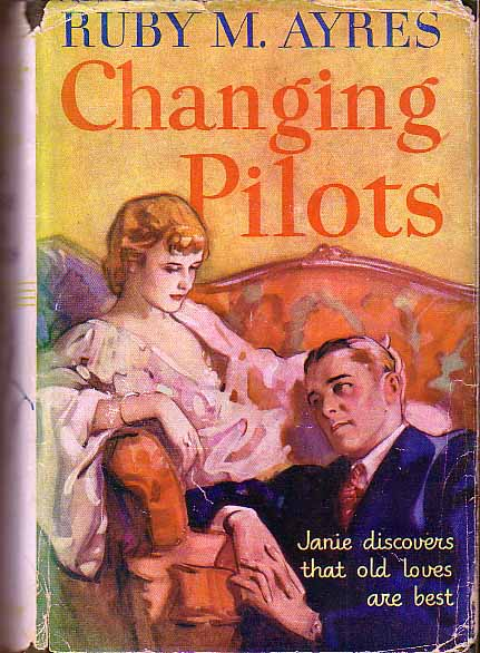 Changing Pilots. Ruby M. AYRES