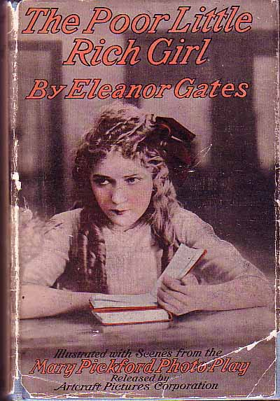 The Poor Little Rich Girl. Eleanor GATES