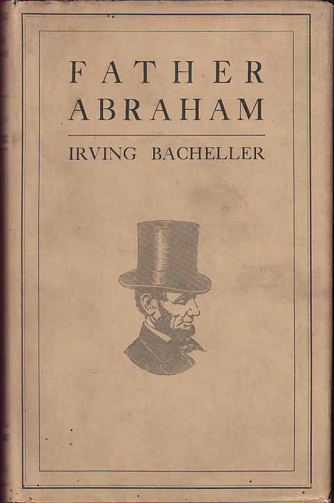 Father Abraham. Irving BACHELLER