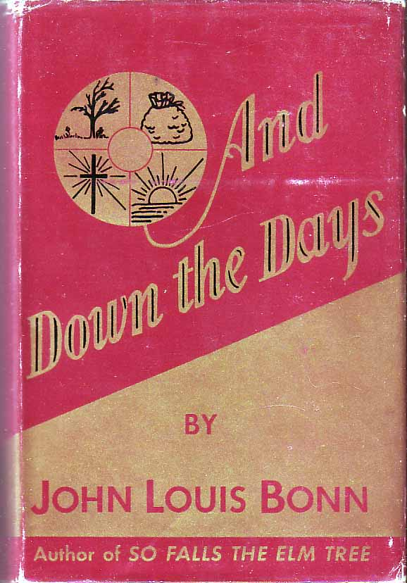 And Down The Days. John Louis BONN