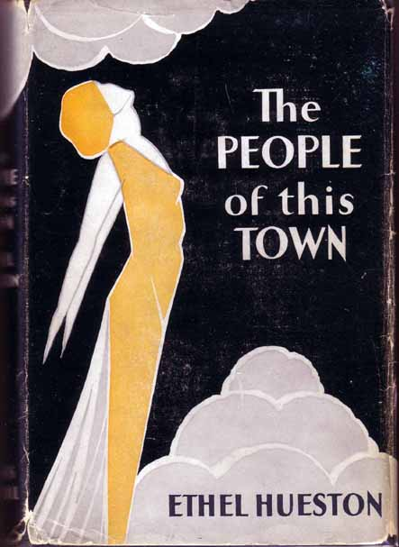 The People of this Town. Ethel HUESTON