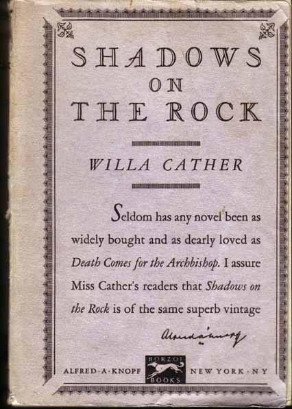 Shadows on the Rock [Advance Review Copy]. Willa CATHER