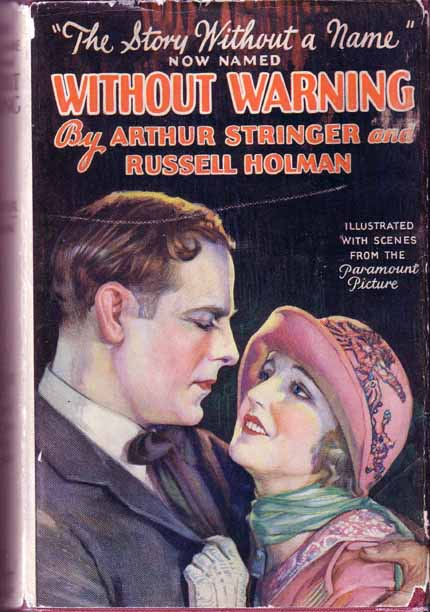 Without Warning. Arthur STRINGER, Russell HOLMAN