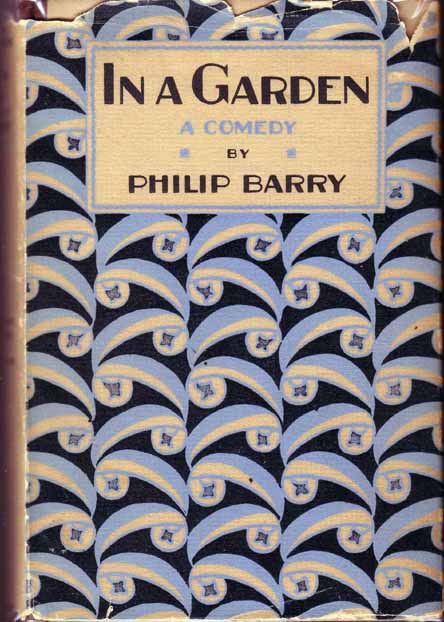 In a Garden. Philip BARRY