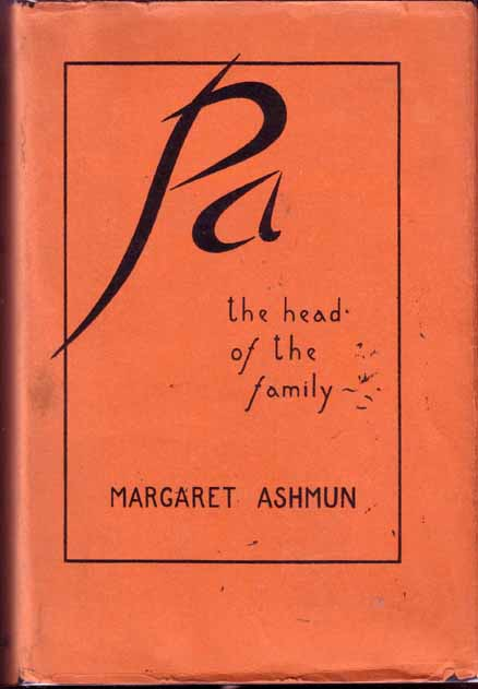 Pa, The Head of the Family. Margaret ASHMUN.