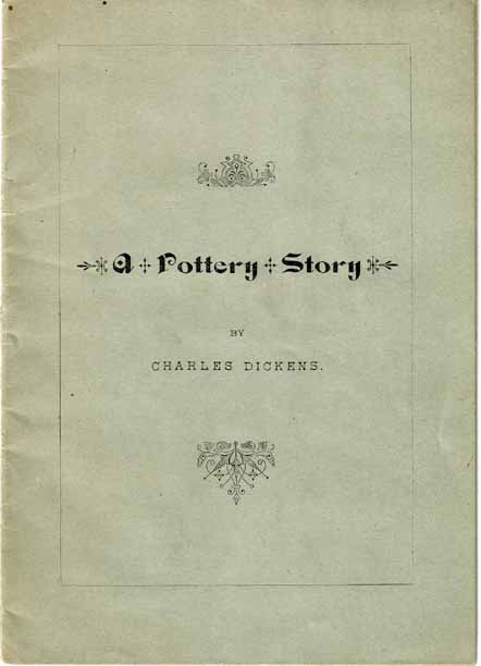 A Pottery Story. Charles DICKENS