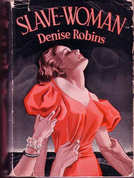 Slave Woman. Denise ROBINS