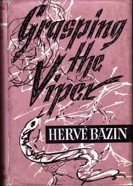 Grasping the Viper. Herve BAZIN