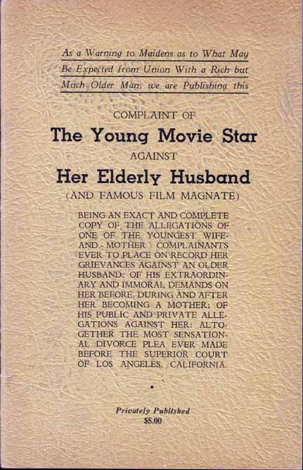 Complaint of the Young Movie Star against Her Elderly Husband (and Famous Film Magnate). Charlie...