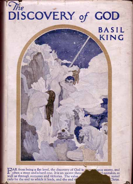 The Discovery of God. Basil KING.