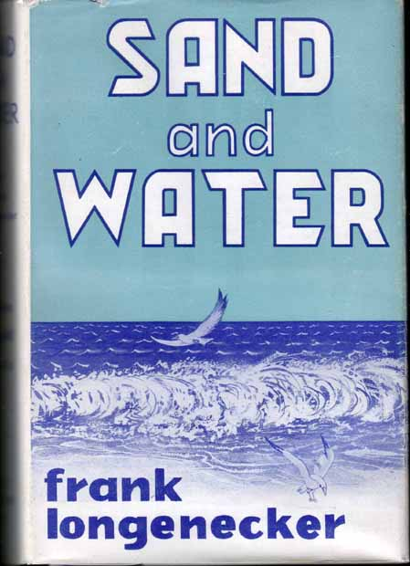 Sand and Water. Frank LONGENECKER.