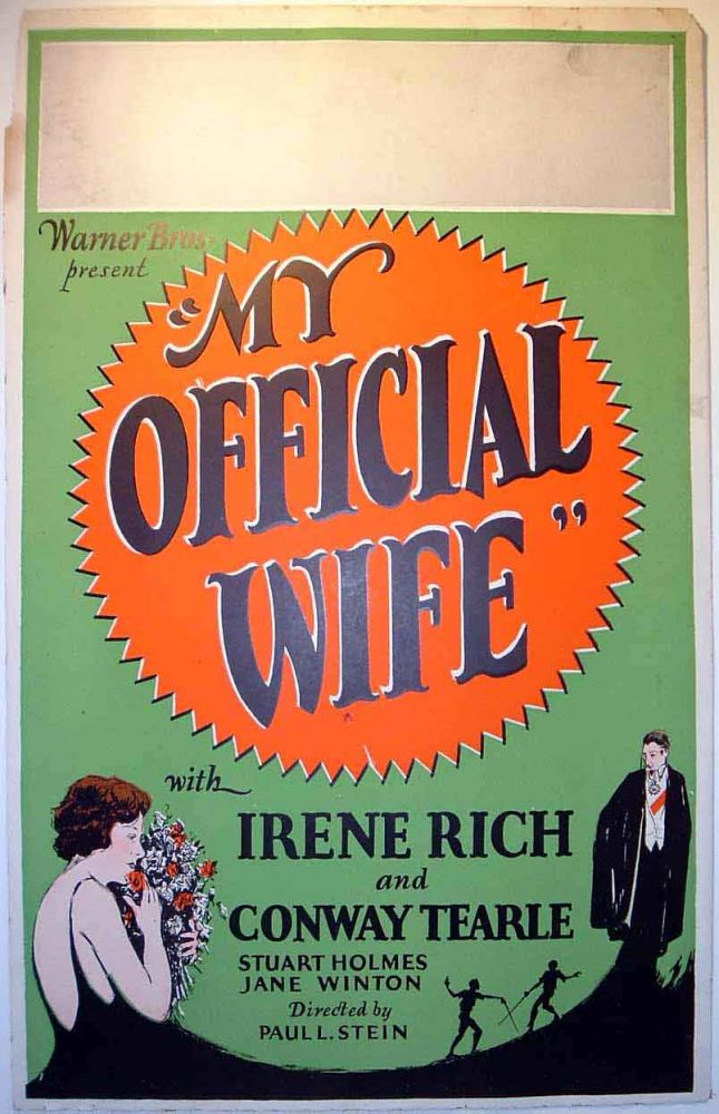 "Window Card for: ""My Official Wife"" Warner Brothers feature starring Irene Rich. MOVIE POSTER"