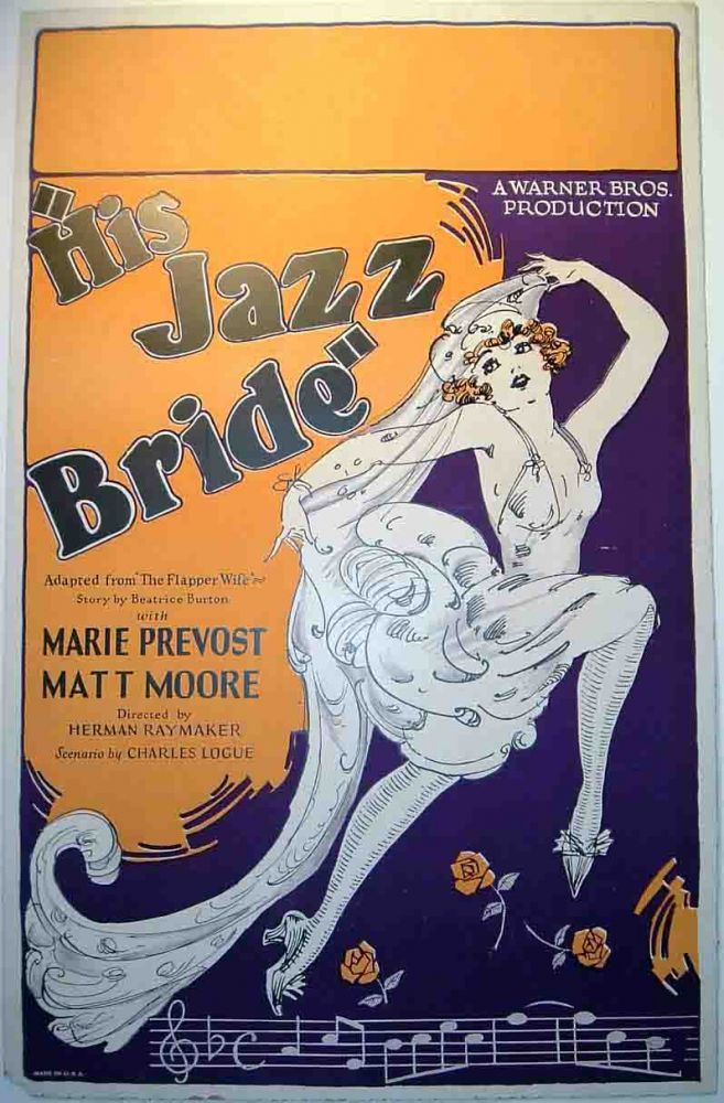"Window Card for: ""His Jazz Bride"" Warner Brothers feature starring Marie Prevost and Matt Moore. Adapted from The Flapper Wife by Beatrice Burton [MOVIE POSTER]. Beatrice BURTON."