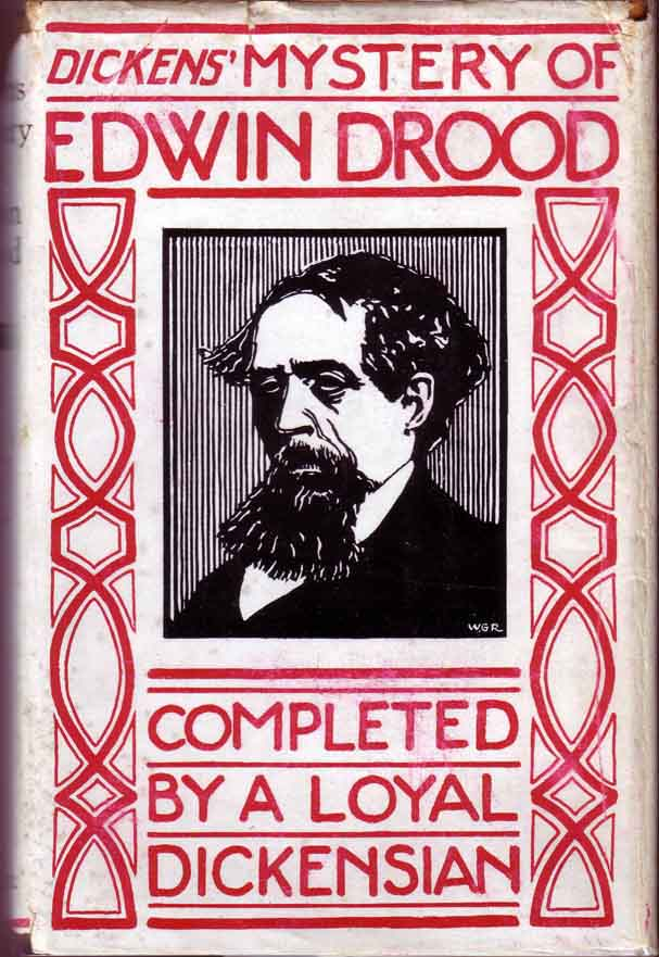 Dickens' Mystery of Edwin Drood, completed by a loyal Dickensian. Charles DICKENS.