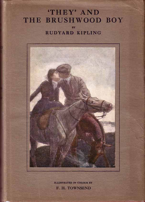 They and The Brushwood Boy. Rudyard KIPLING