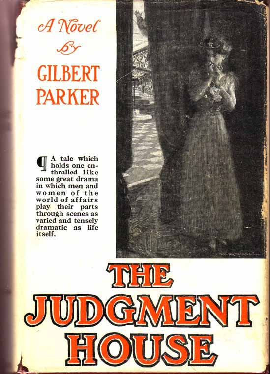 The Judgment House. Gilbert PARKER