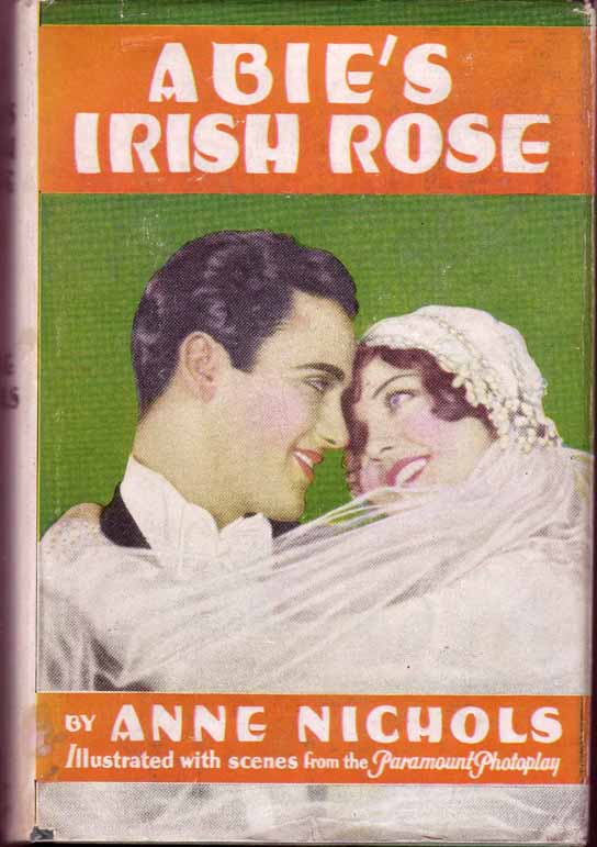 Abie's Irish Rose. Anne Nichols.
