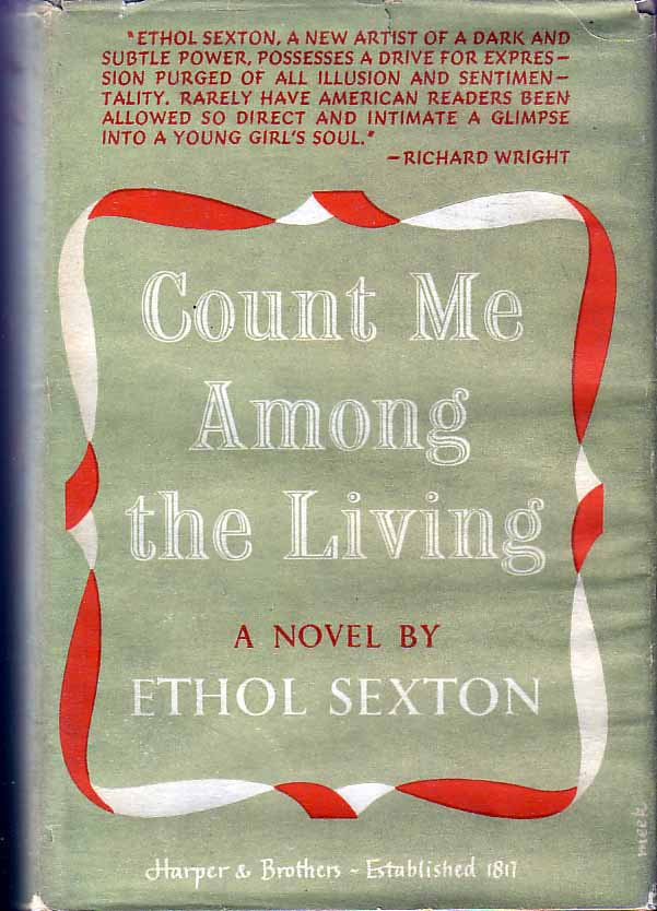 Count Me Among the Living. Ethol SEXTON.