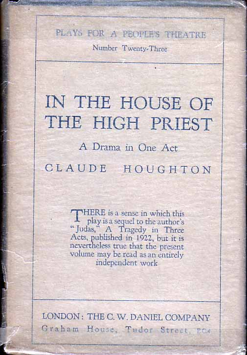 In the House of the High Priest, A Drama in One Act. Claude HOUGHTON.