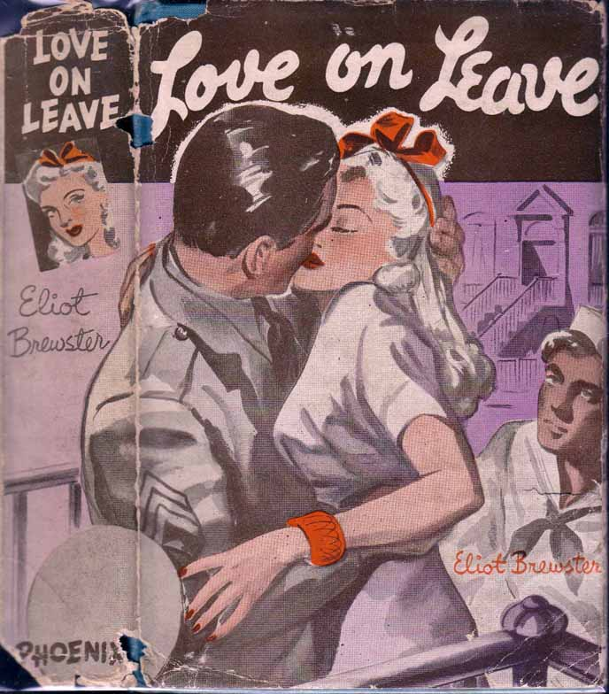 Love on Leave. Eliot BREWSTER.