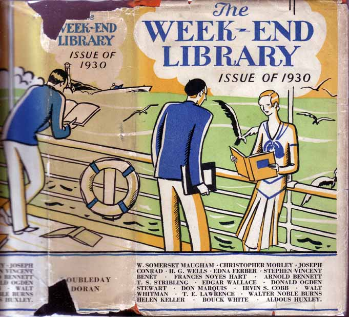 As printed in, The Week-End Library Issue of 1930. W. Somerset MAUGHAM.