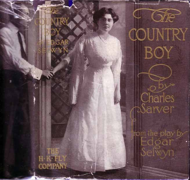 The Country Boy. Charles SARVER, Edgar SELWYN