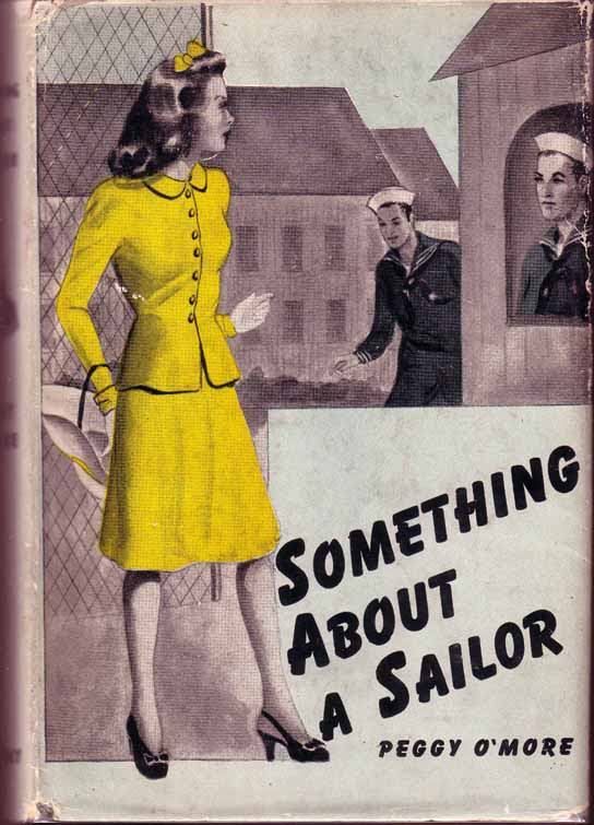 Something About a Sailor. Peggy O'MORE.