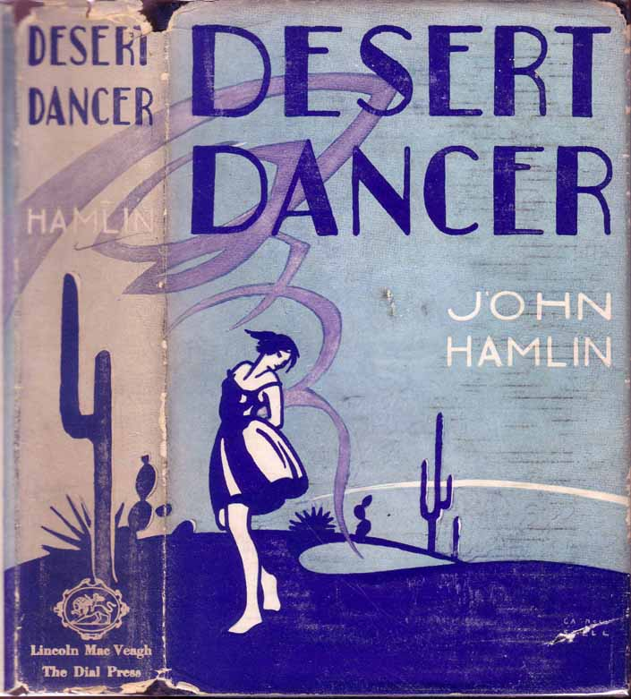 Desert Dancer. John HAMLIN