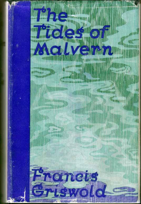 The Tides of Malvern. Francis GRISWOLD.