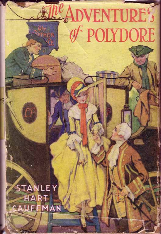 The Adventures of Polydore. Stanley Hart CAUFFMAN