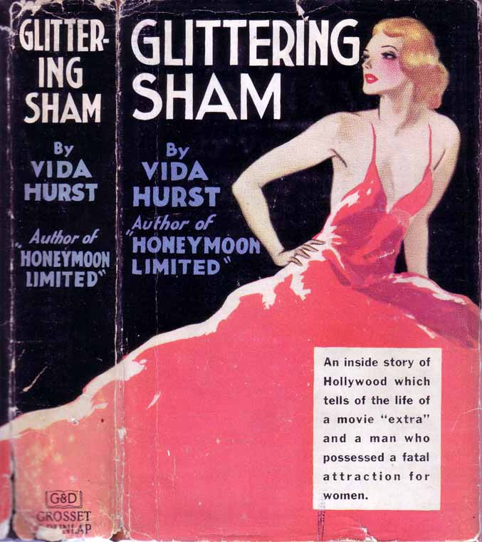 Glittering Sham [HOLLYWOOD FICTION]. Vida HURST