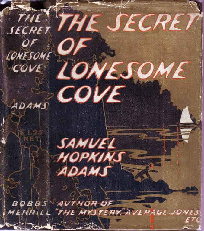 The Secret of Lonesome Cove. Samuel Hopkins ADAMS.