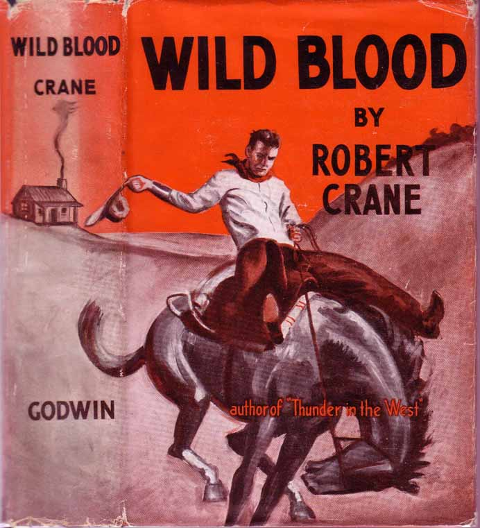 Wild Blood. Robert CRANE