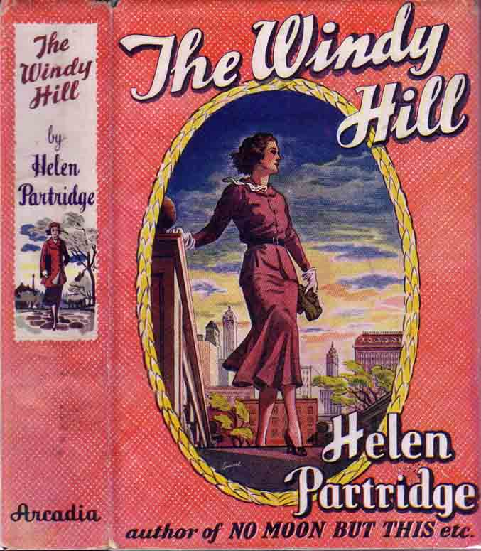 The Windy Hill. Helen PARTRIDGE.