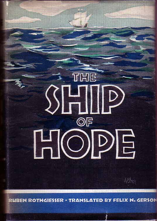 The Ship of Hope. Ruben ROTHGIESSER.