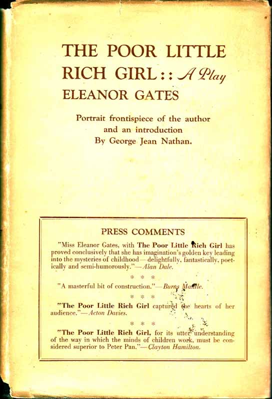 The Poor Little Rich Girl, A Play. Eleanor GATES