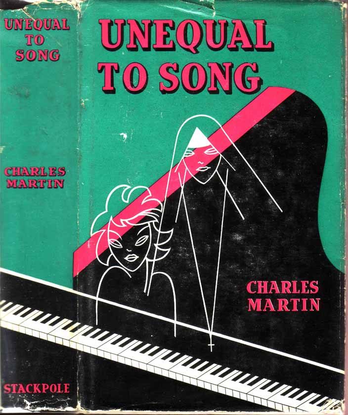 Unequal to Song (LOUISIANA CAJUN FICTION). Charles MARTIN