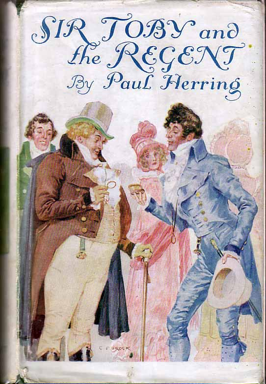Sir Toby and the Regent. Paul HERRING