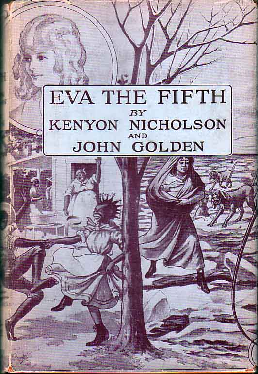 Eva the Fifth. The Odyssey of a Tom Show. Kenyon NICHOLSON, John Golden