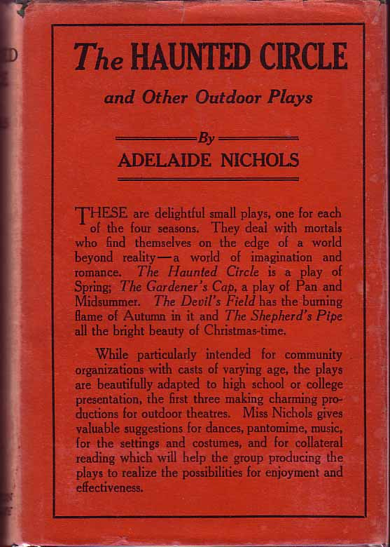 The Haunted Circle and Other Outdoor Plays. Adelaide NICHOLS