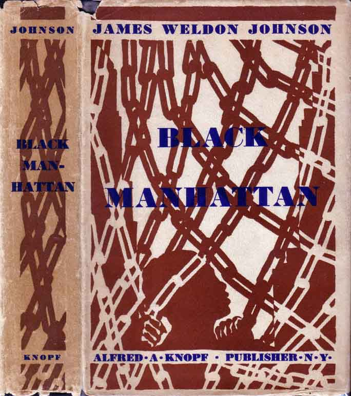 Black Manhattan. James Weldon JOHNSON