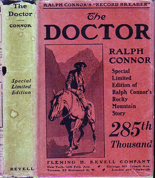 The Doctor. Ralph CONNOR