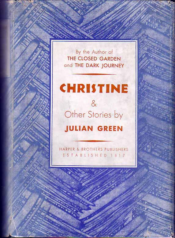Christine and Other Stories. Julian GREEN